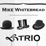 Mike Whitebread Trio Art smaller